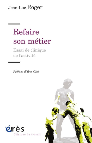 Refaire son métier eBook by Jean-Luc ROGER