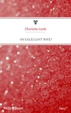 An Excellent Wife? ebook by Charlotte Lamb
