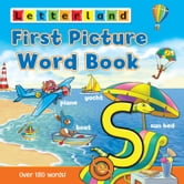 First Picture Word Book - Over 180 words! ebook by Letterland