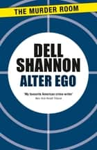 Alter Ego ebook by Dell Shannon
