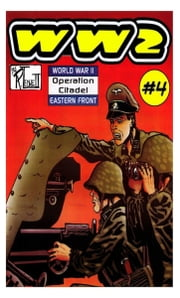 World War 2 Operation Citadel ebook by Ronald Ledwell Sr