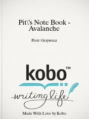 Pit's Note Book - Avalanche ebook by Piotr Grzywacz