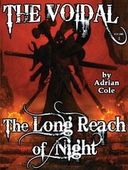 The Long Reach of Night: The Voidal, Vol. 2 ebook by Adrian Cole