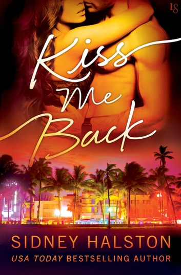 Kiss Me Back - The Panic ebook by Sidney Halston