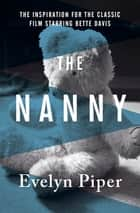 The Nanny ebook by Evelyn Piper