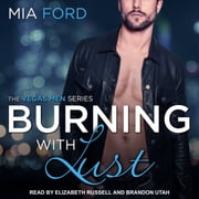 Burning With Lust audiobook by Mia Ford
