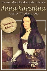 Anna Karenina - Famous Novels, Free Audiobook Links ebook by Leo Tolstoy