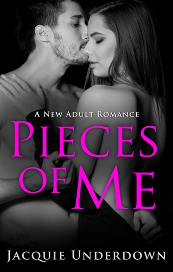 Pieces Of Me ebook by Jacquie Underdown