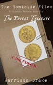 The Purest Treasure - The Homicide Files (A Lincoln Munroe Novella, #2)