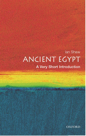 Ancient Egypt: A Very Short Introduction ebook by Ian Shaw