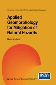 Applied Geomorphology for Mitigation of Natural Hazards ebook by M. Oya
