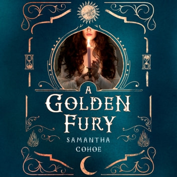 A Golden Fury - A Novel audiobook by Samantha Cohoe