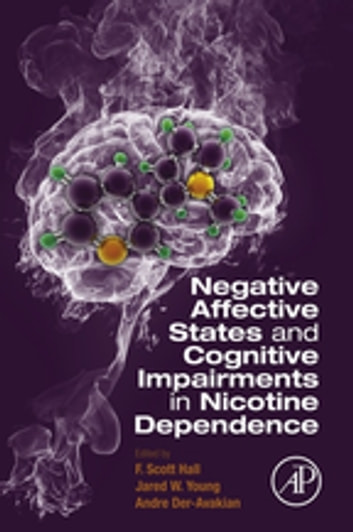 Negative Affective States and Cognitive Impairments in Nicotine Dependence ebook by