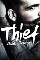 Thief ebook by Chantal Fernando