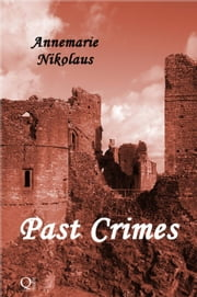 Past Crimes ebook by Annemarie Nikolaus