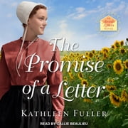 The Promise of a Letter Audiolibro by Kathleen Fuller