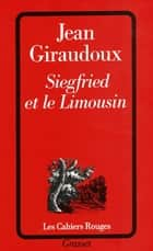 Siegfried et le Limousin ebook by Jean Giraudoux