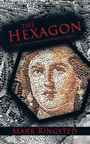 The Hexagon ebook by Mark Ringsted