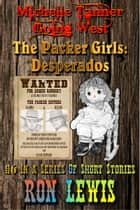 The Packer Girls: Desperados ebook by Ron Lewis
