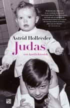 Judas ebook door Astrid Holleeder