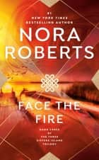 Face the Fire eBook by Nora Roberts