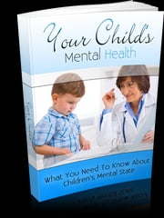 Your Child's Mental Health ebook by Anonymous