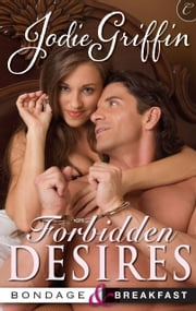 Forbidden Desires ebook by Jodie Griffin