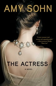 The Actress - A Novel ebook by Amy Sohn