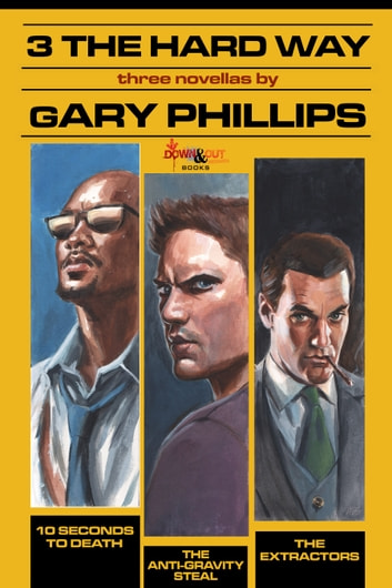 3 the Hard Way ebook by Gary Phillips
