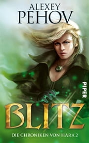 Blitz - Die Chroniken von Hara 2 ebook by Alexey Pehov