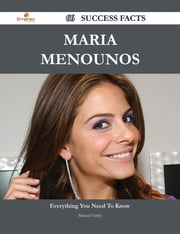 Maria Menounos 66 Success Facts - Everything you need to know about Maria Menounos ebook by Manuel Farley
