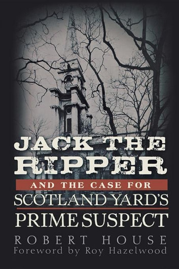 Jack the Ripper: Scotland Yard Investigates