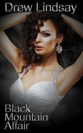 Black Mountain Affair ebook by Drew Lindsay