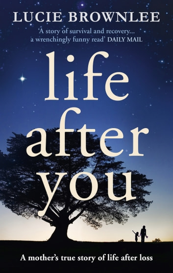 Life After You ebook by Lucie Brownlee