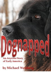 Dognapped ebook by Michael Wenberg