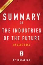 The Industries of the Future ebook by Instaread