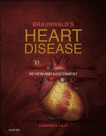 Braunwalds heart disease review and assessment e book ebook von braunwalds heart disease review and assessment e book ebook by leonard s lilly fandeluxe Image collections