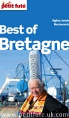 Best of Bretagne 2014 Petit Futé eBook by Dominique Auzias, Jean-Paul Labourdette