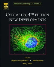 Cytometry: New Developments ebook by Darzynkiewicz, Zbigniew