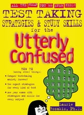 Test Taking Strategies & Study Skills for the Utterly Confused ebook by Laurie Rozakis