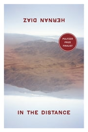 In the Distance ebook by Hernan Diaz
