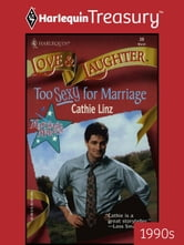 Too Sexy for Marriage ebook by Cathie Linz