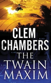 The Twain Maxim ebook by Clem Chambers
