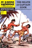 The Death of Captain Cook JES 27 ebook by James Cook