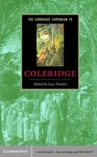 The Cambridge Companion to Coleridge ebook by Lucy Newlyn