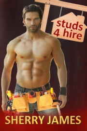 Studs 4 Hire Boxed Set ebook by Sherry James