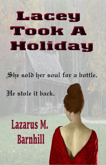 Lacey Took a Holiday ebook by Lazarus Barnhill