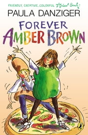 Forever Amber Brown ebook by Paula Danziger