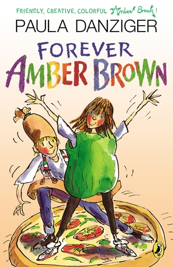 Forever Amber Brown Ebook By Paula Danziger 9781101660621