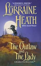 The Outlaw and the Lady eBook by Lorraine Heath